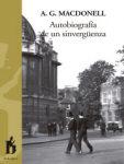 Autobiografía de un sinvergüenza. Libro de la Editorial Belvedere